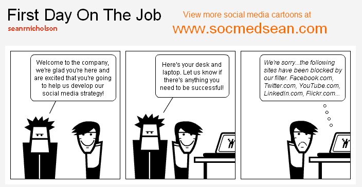 First Day On The Job Where Social Media Is Blocked