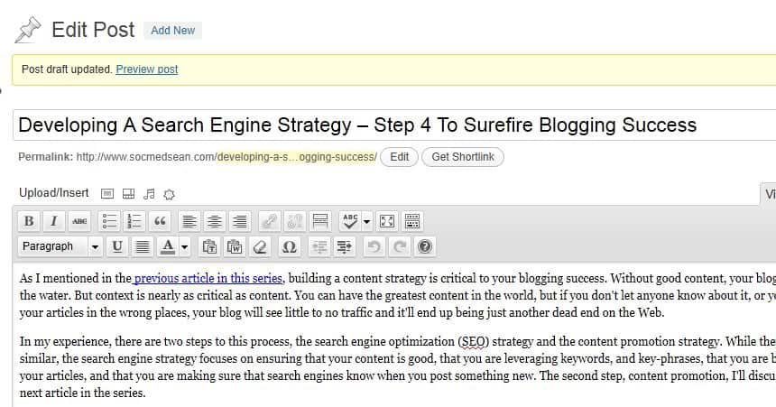 Be sure to revisit, edit, and rewrite your previous posts to optimize them for search engines and create internal links