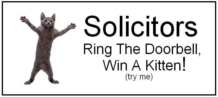 In an effort to stop solicitors from ringing my doorbell, I created this sign