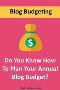 Planning your annual blog budget