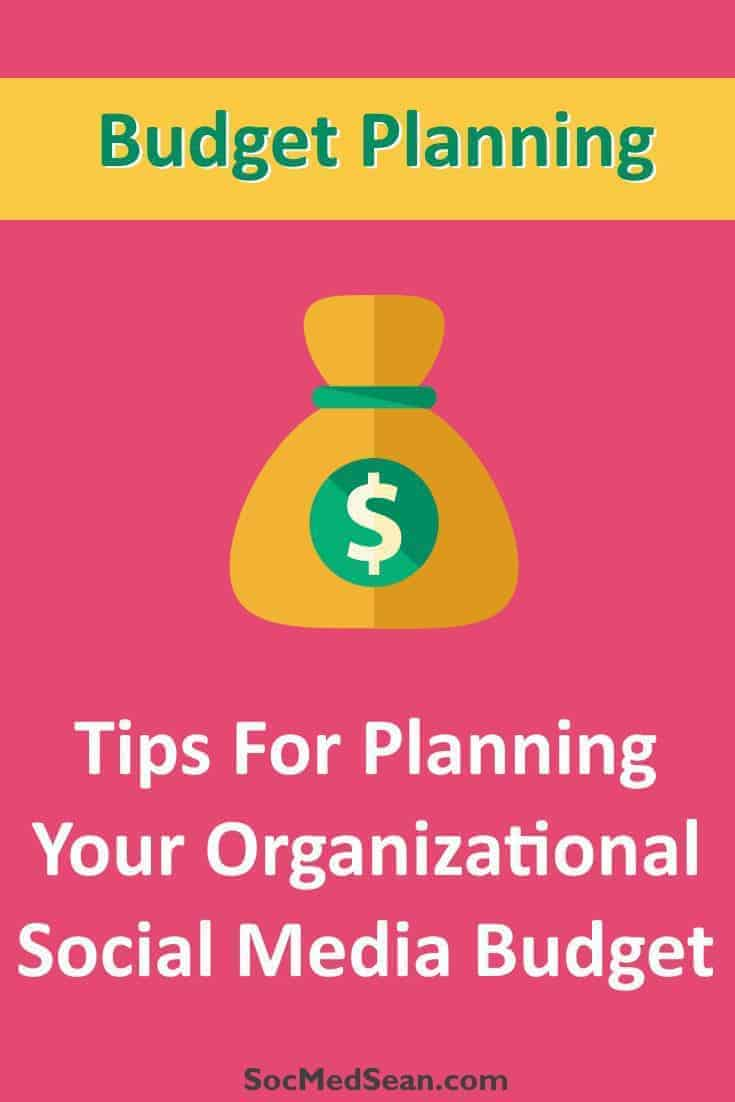 Planning your organizational social media budget
