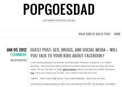 Click here to read my guest blog post on Pop Goes Dad about Sex, Drugs, and Social Media