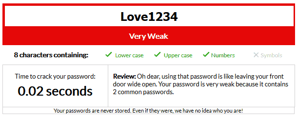 Love1234 uses capitalization and numbers, but is still a weak password