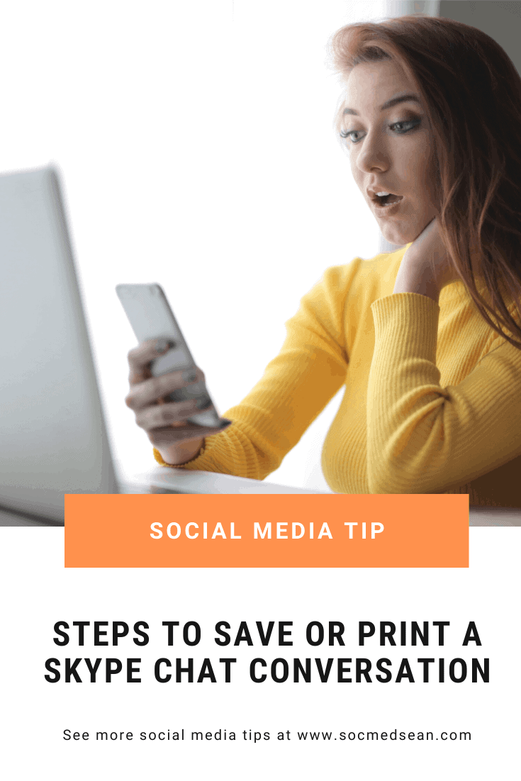 Steps for saving or printing a Skype chat or conversation