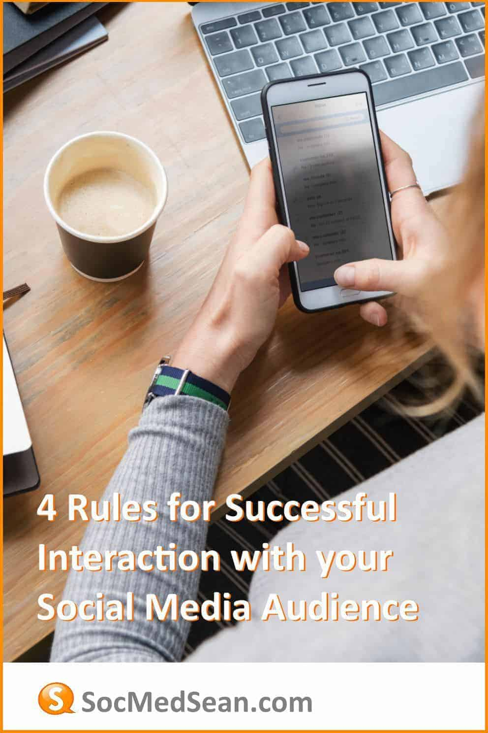 Four important guidelines for any company seeking to successfully engage with their social media audience