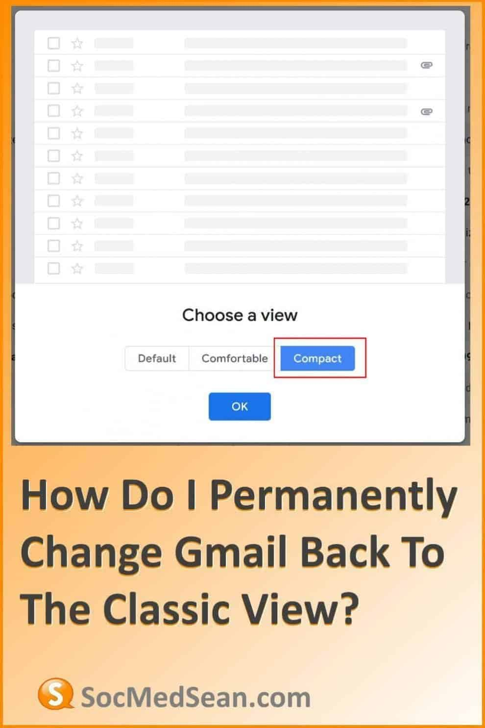 Change Gmail Back To Classic View Permanently
