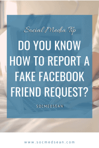Steps to report a fake Facebook friend request, a hacked Facebook account, or a Facebook scammer