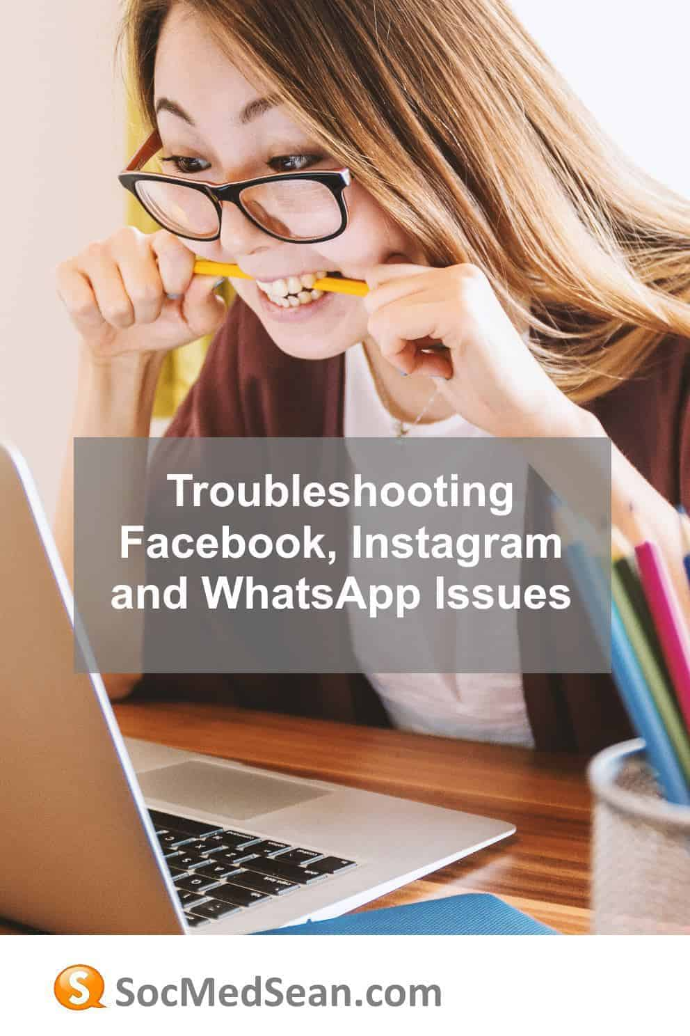 Troubleshooting steps when you're experiencing issues with Facebook, Instagram, or WhatsApp