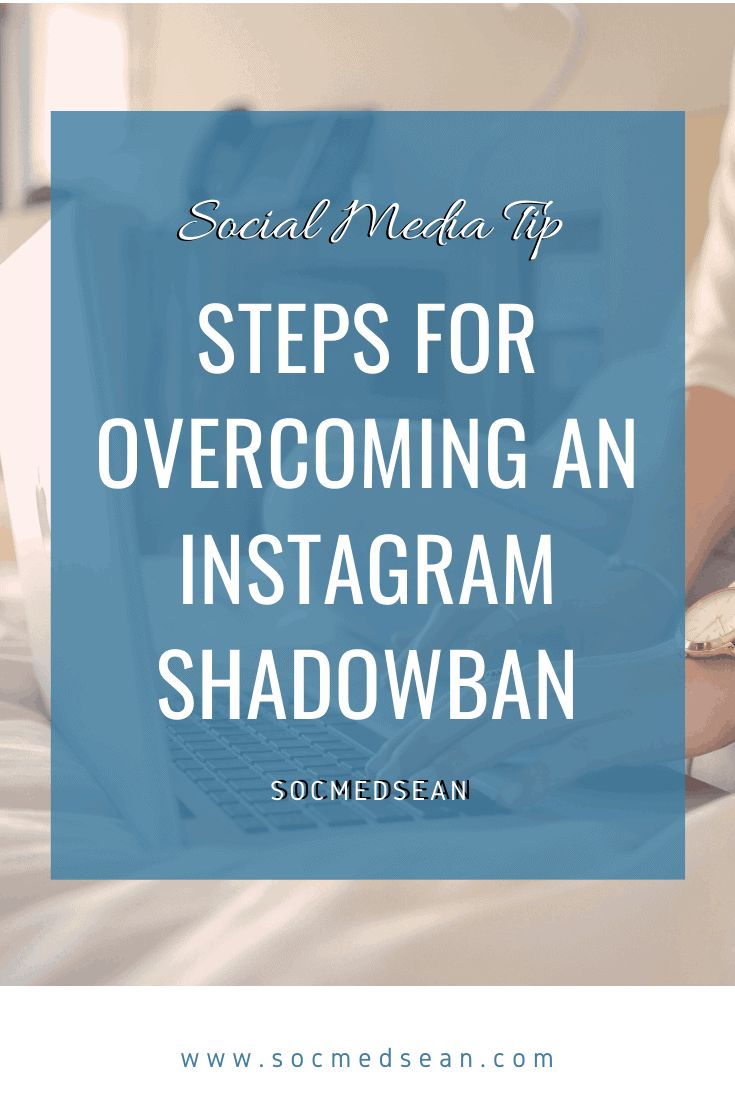Instructions for identifying and overcoming an Instagram shadowban
