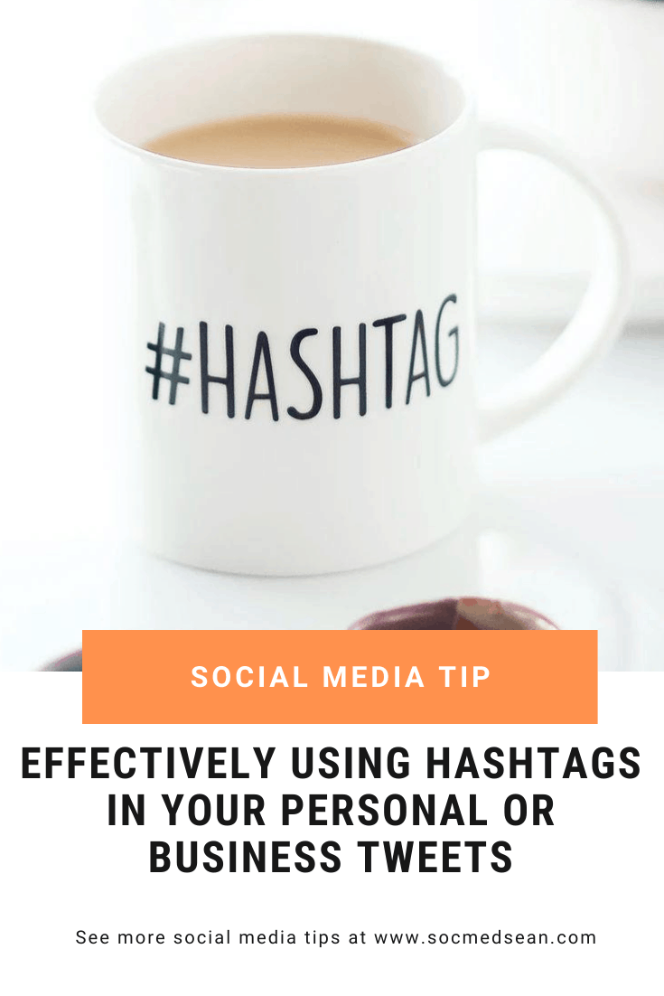 Effectively Using Hashtags On Twitter - Pin 1