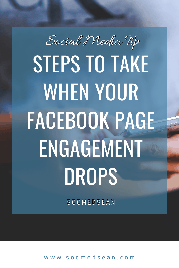Steps you can take to fix problems with drops in your Facebook page engagement