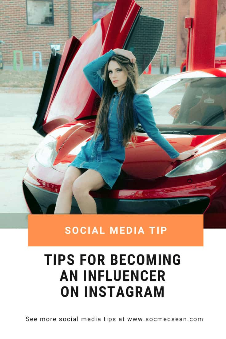 Tips on how to become an Instagram influencer