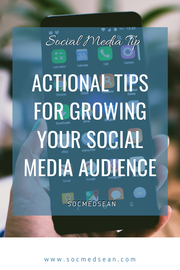 Tips for growing your social media audience