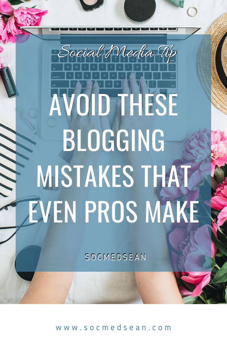 Tips to avoid blogging mistakes that even the pros make - featured 1