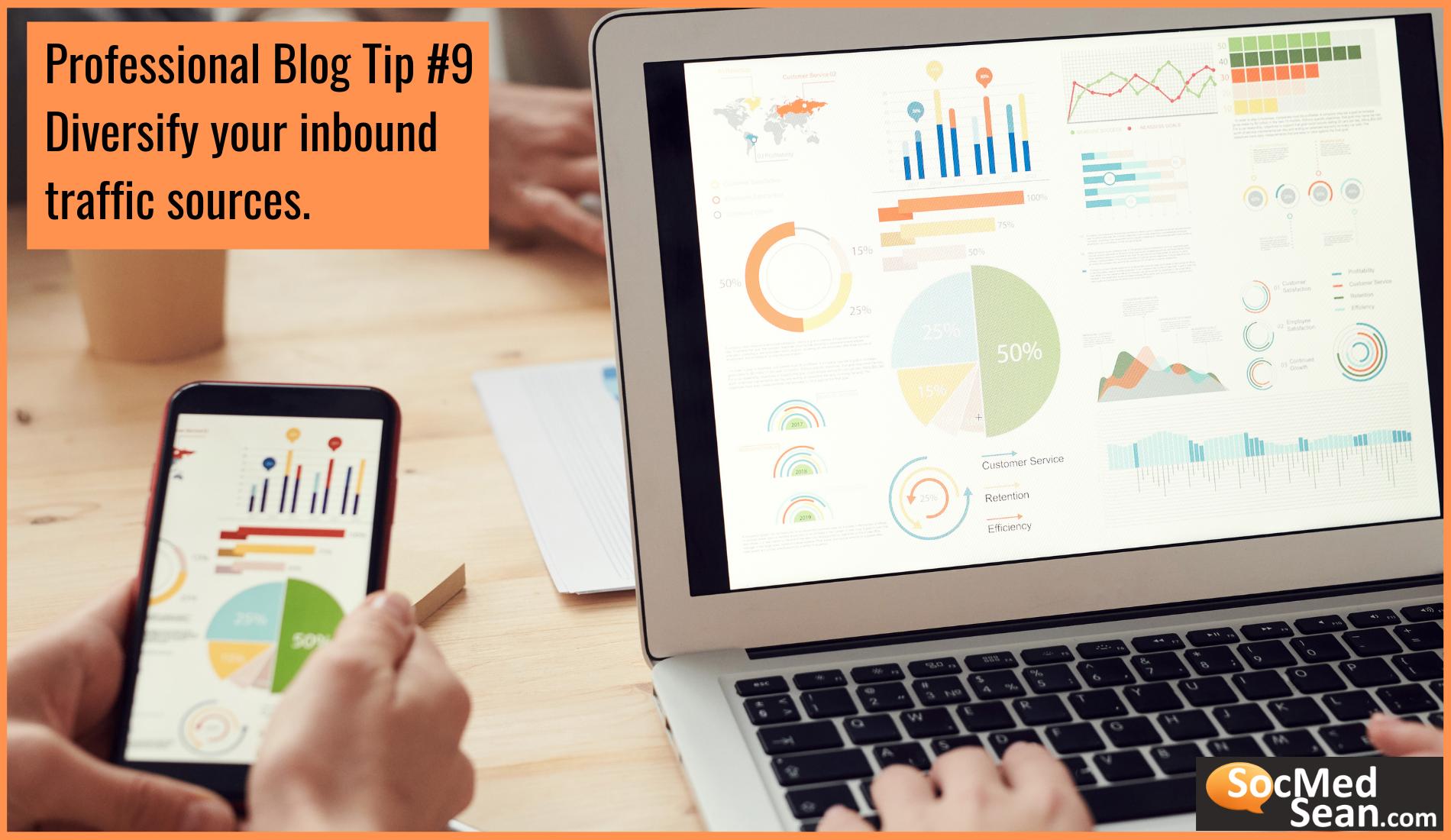 Blogging Tip - Diversify your inbound traffic sources