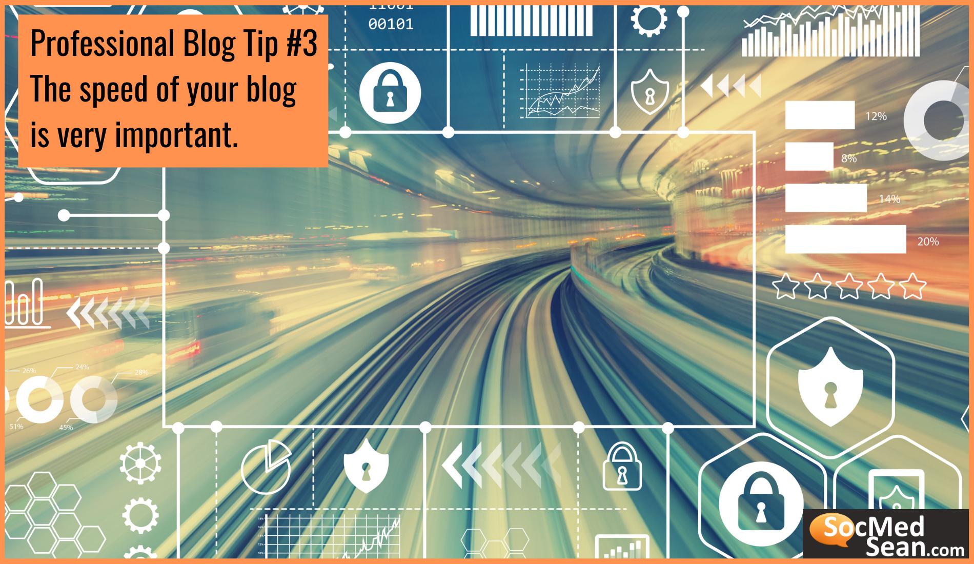 Blogging Tip - Focus on Site Speed