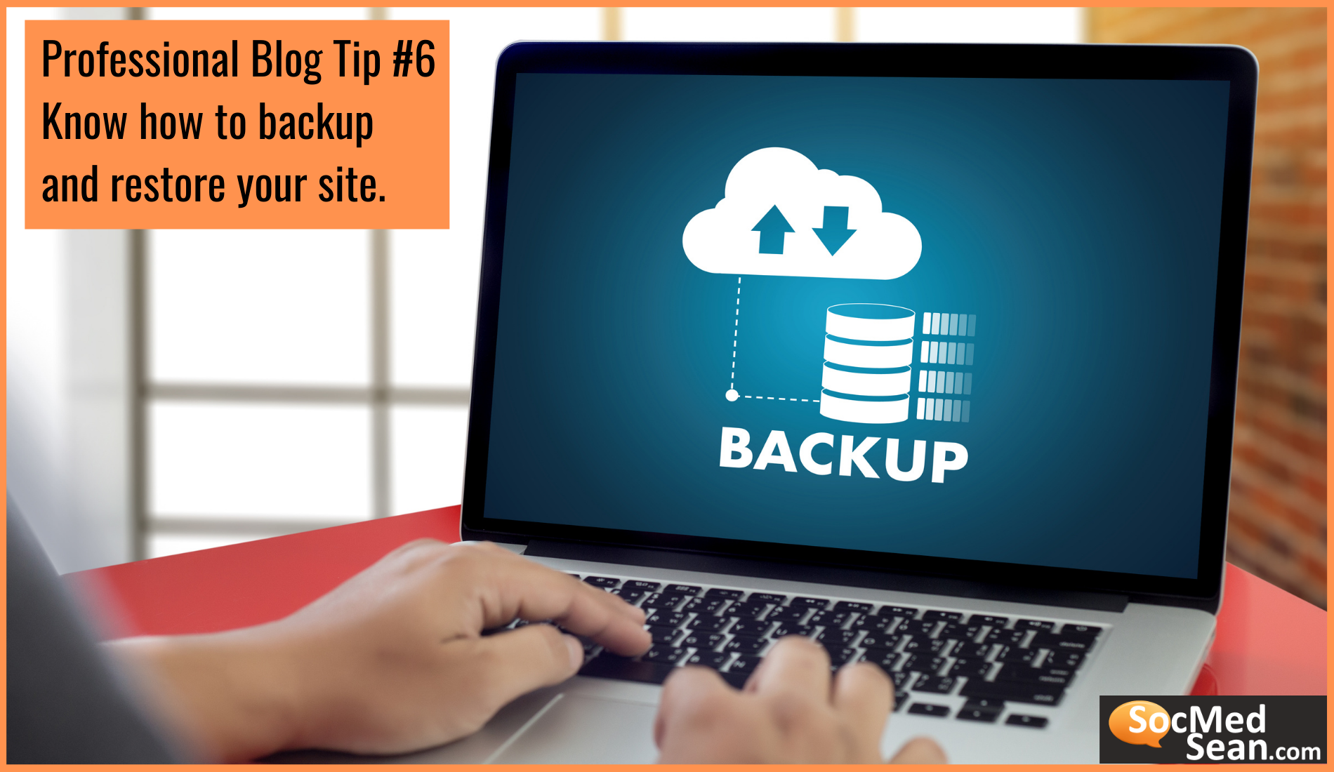 Blogging Tip - Learn how to create and restore backups of your site