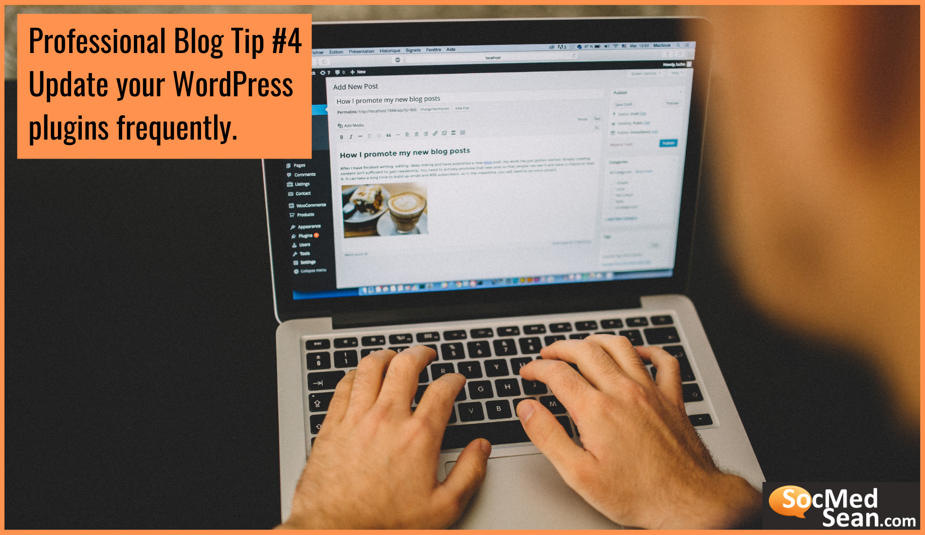 Blogging Tip - Update your WordPress plugins frequently