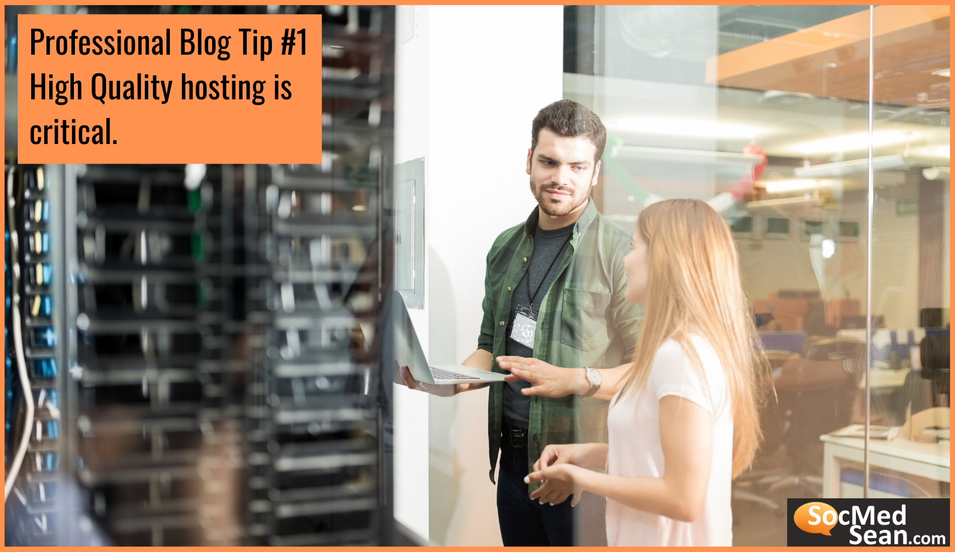 SocMedSean - High quality hosting is critical to your blogging success